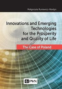 Innovations and Emerging Technologies for the Prosperity and Quality if Life